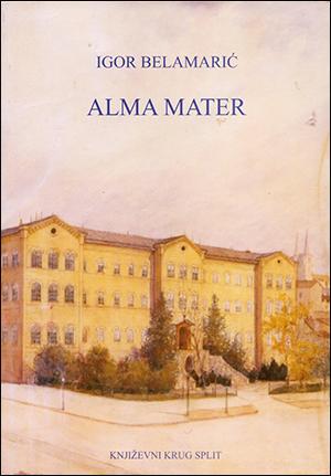 ALMA MATER – drugo prošireno i dopunjeno izdanje