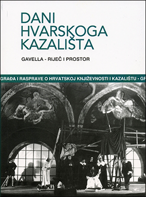 DANI HVARSKOGA KAZALIŠTA 39; GAVELLA – RIJEČ I PROSTOR