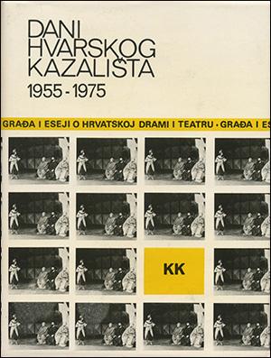 DANI HVARSKOG KAZALIŠTA XI: 1955-1975