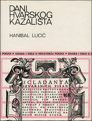 DANI HVARSKOG KAZALIŠTA XIII: HANIBAL LUCIĆ