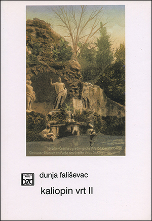 KALIOPIN VRT II (Studije o poetikama i ideološkim aspektima hrvatske epike)