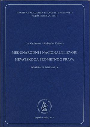 MEĐUNARODNI I NACIONALNI IZVORI HRVATSKOGA PROMETNOG PRAVA
