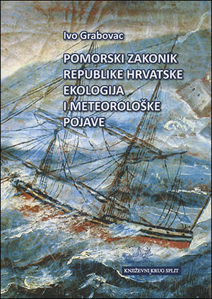 POMORSKI ZAKONIK REPUBLIKE HRVATSKE – EKOLOGIJA I METEOROLOŠKE POJAVE