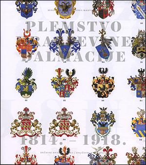 PLEMSTVO KRALJEVINE DALMACIJE 1814.-1918.