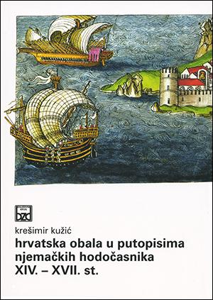 HRVATSKA OBALA U PUTOPISIMA NJEMAČKIH HODOČASNIKA XIV. – XVII. STOLJEĆA