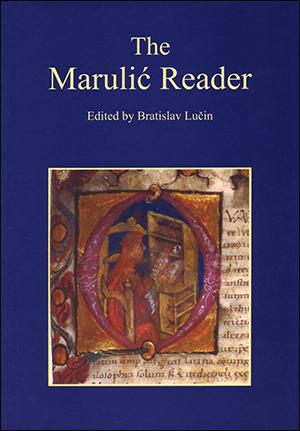 THE MARULIĆ READER