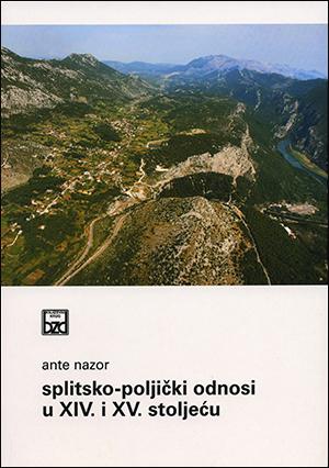 SPLITSKO-POLJIČKI ODNOSI U XIV. I XV. STOLJEĆU