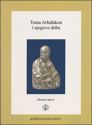 TOMA ARHIĐAKON I NJEGOVO DOBA (zbornik radova)