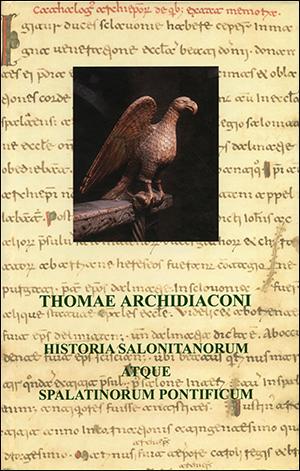 HISTORIA SALONITANORUM ATQUE SPALATINORUM PONTIFICUM (faksimil)