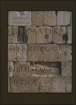 GRAMATIKA HEBREJSKOGA BIBLIJSKOG JEZIKA