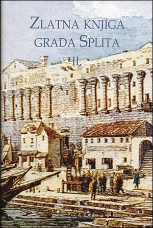 ZLATNA KNJIGA GRADA SPLIT, sv.II