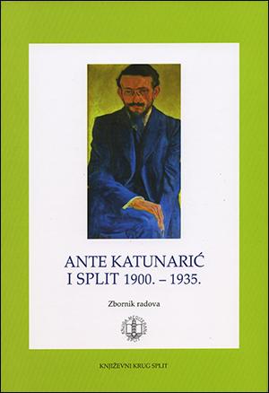 ANTE KATUNARIĆ I SPLIT 1900.-1935.