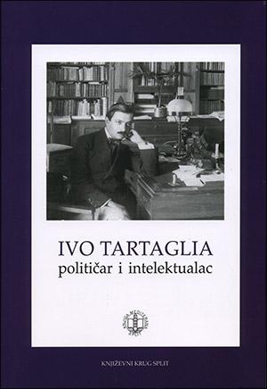 IVO TARTAGLIA: POLITIČAR I INTELEKTUALAC
