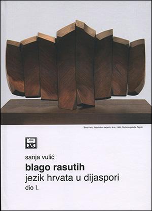 BLAGO RASUTIH. Jezik Hrvata u dijaspori